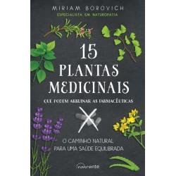 15 Plantas Medicinais Que Podem Arruinar as Farmacêuticas